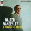 O Sucesso É Samba/Walter Wanderley