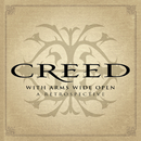 With Arms Wide Open: A Retrospective/Creed