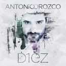 Diez/Antonio Orozco