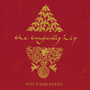 Yer Favourites/The Tragically Hip