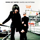 Shapes And Patterns/Swing Out Sister