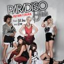 Patron Tequila (feat. Lil Jon, Eve)/Paradiso Girls