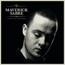 Lonely Are The Brave/Maverick Sabre
