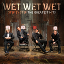 Step By Step The Greatest Hits/Wet Wet Wet