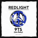 9TS (90s Baby)/Redlight