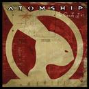 The Crash of '47/Atomship