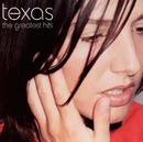 The Greatest Hits/Texas