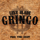 Gringo/Lele Blade