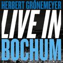 Live in Bochum/Herbert Grönemeyer