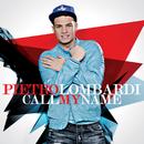 Call My Name/Pietro Lombardi