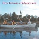 Sven Ingvars i Frödingland/Sven Ingvars