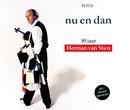 Nu En Dan - 30 Jaar Herman Van Veen/Herman van Veen