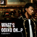 What's Going On...? (Remastered 2019)/Eason Chan