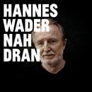 Nah dran/Hannes Wader