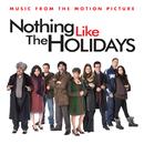 Nothing Like The Holidays/Soundtrack