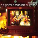 Acústico (Ao Vivo / Remastered)/Os Paralamas Do Sucesso