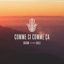 Comme Ci Comme Ça (feat. Gilli)/Basim
