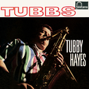 Tubbs (Remastered 2019)/Tubby Hayes