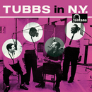 Tubbs In N.Y. (Remastered 2019)/Tubby Hayes