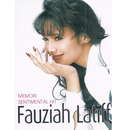 Memori Sentimental Hit/Fauziah Latiff