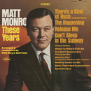 These Years/Matt Monro