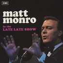 The Late Late Show/Matt Monro