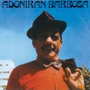 Adoniran Barbosa/Adoniran Barbosa
