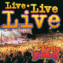 Live Live Live/The Kelly Family