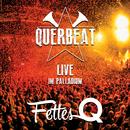 Fettes Q - Live im Palladium/Querbeat