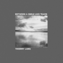Between A Smile And Tears/Thierry Lang