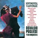 Sentimental y Canyengue/Osvaldo Pugliese