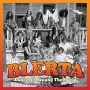 Dance All Around The World/Blerta