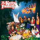 Wow/The Kelly Family