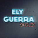 Singles/Ely Guerra