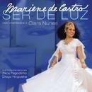 Ser De Luz/Mariene De Castro