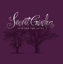 Just The Two Of Us/Secret Garden