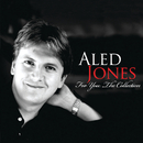 For You: The Collection/Aled Jones