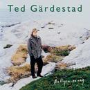 Äntligen på väg (Remastered 2009)/Ted Gärdestad