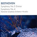 Beethoven: Symphony No. 3, Symphony No. 4/Tasmanian Symphony Orchestra, David Porcelijn