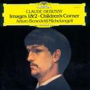 Debussy: Images 1 & 2; Children's Corner/Arturo Benedetti Michelangeli