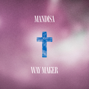 Way Maker/Mandisa