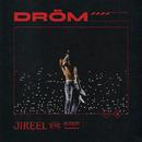 Dröm/Jireel