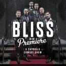 Die Premiere/Bliss