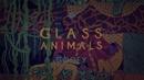 Gooey (Lyric Video)/Glass Animals