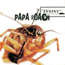 Infest/Papa Roach