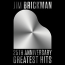 25th Anniversary/Jim Brickman