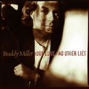 Your Love And Other Lies/Buddy Miller