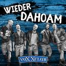 Wieder Dahoam/Voxxclub