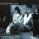 Midnight And Lonesome/Buddy Miller
