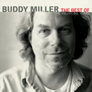 The Best Of The Hightone Years/Buddy Miller